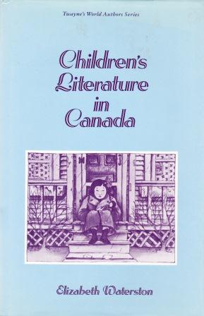 Elizabeth Waterston: Children's Literature in Canada