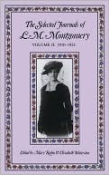 The Journals of L M Montgomery: Volume 2